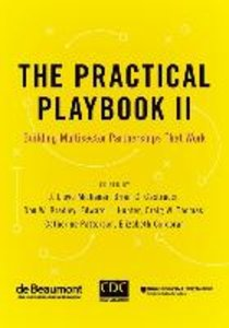 The Practical Playbook II: Building Multisector Partnerships Tha