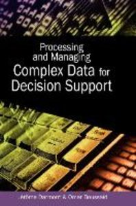 Processing and Managing Complex Data for Decision Support
