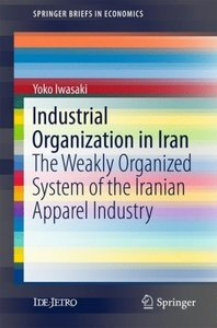 Industrial Organization in Iran