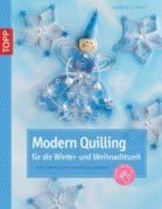 Modern Quilling für die Winterzeit