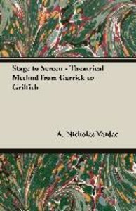 Stage to Screen - Theatrical Method from Garrick to Griffith
