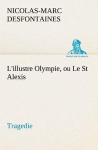 L'illustre Olympie, ou Le St Alexis Tragedie