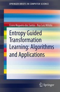 Entropy Guided Transformation Learning: Algorithms and Applicati