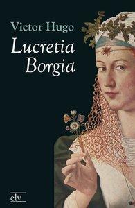 Lucretia Borgia