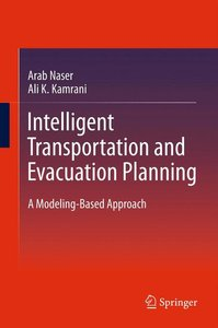 Intelligent Transportation and Evacuation Planning