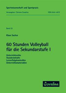 60 Stunden Volleyball für die Sekundarstufe I
