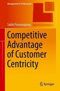 Competitive Advantage of Customer Centricity