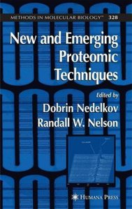New and Emerging Proteomic Techniques