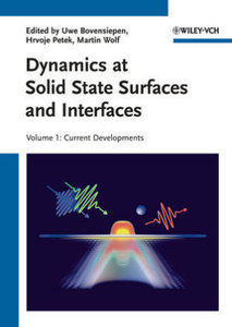 Dynamics at Solid State Surfaces and Interfaces 1