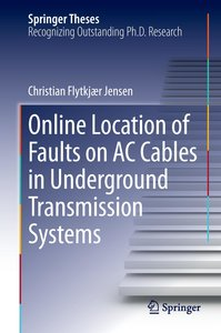 Online Location of Faults on AC Cables in Underground Transmissi