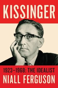Kissinger: Volume I