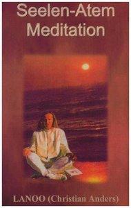 Seelenatem - Meditation