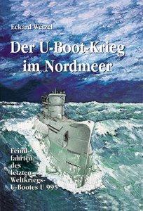 Der U-Boot-Krieg im Nordmeer