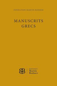 Manuscrits grecs de la Fondation Martin Bodmer