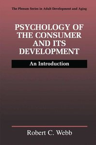 Psychology of the Consumer and Its Development