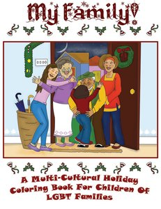 My Family - A Multi-Cultural Holiday Coloring Book for Children