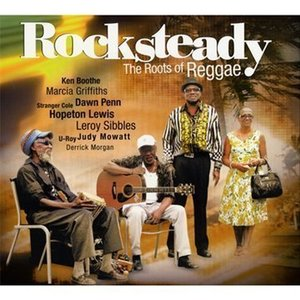 Rocksteady-The Roots Of Regg