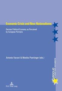 Economic Crisis and New Nationalisms