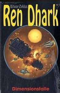 Ren Dhark Bitwar-Zyklus 12. Dimensionsfalle