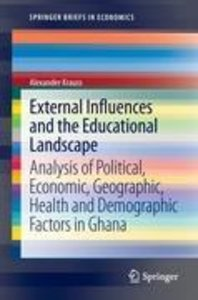 External Influences and the Educational Landscape