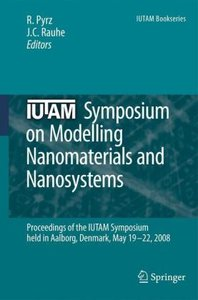 IUTAM Symposium on Modelling Nanomaterials and Nanosystems