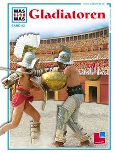 Was ist Was. Gladiatoren