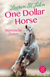 One Dollar Horse - Stürmische Zeiten