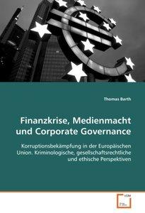 Finanzkrise, Medienmacht und Corporate Governance: