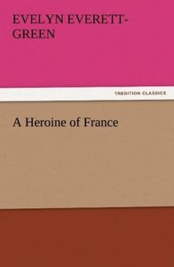 A Heroine of France