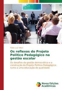 Os reflexos do Projeto Político Pedagógico na gestão escolar