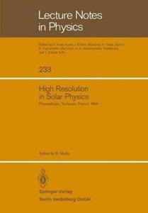 High Resolution in Solar Physics