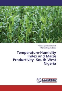 Temperature-Humidity Index and Maize Productivity- South-West Ni