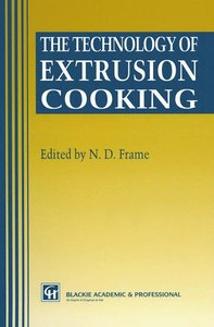 The Technology of Extrusion Cooking