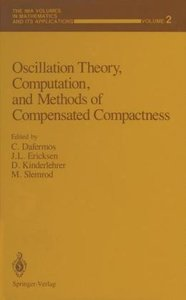 Oscillation Theory, Computation, and Methods of Compensated Comp