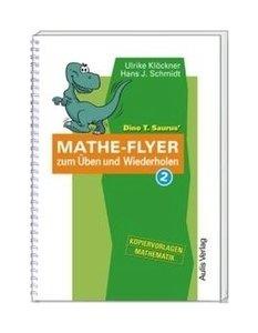 Kopiervorlagen Mathematik / Dino T. Saurus Mathe-Flyer zum Üben