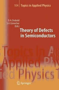 Theory of Defects in Semiconductors