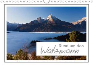 Rund um den Watzmann (Wandkalender 2019 DIN A4 quer)