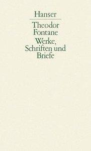 Effi Briest / Frau Jenny Treibel / Die Poggenpuhls / Mathilde Mö
