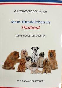Mein Hundeleben in Thailand