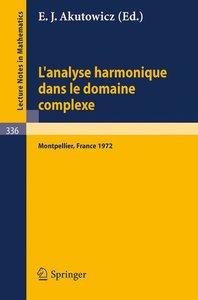 L'Analyse Harmonique dans le Domaine Complexe