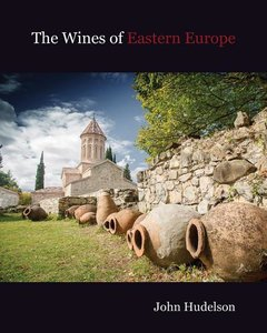 The Wines of Eastern Europe