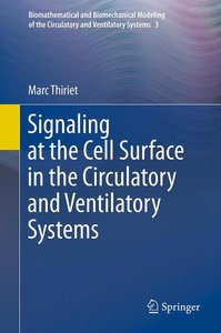 Signaling at the Cell Surface in the Circulatory and Ventilatory