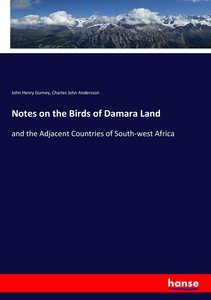 Notes on the Birds of Damara Land