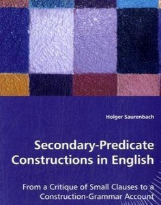 Secondary-Predicate Constructions in English