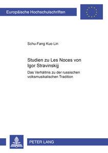 Studien zu Les Noces von Igor Stravinskij