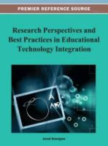 Research Perspectives and Best Practices in Educational Technolo