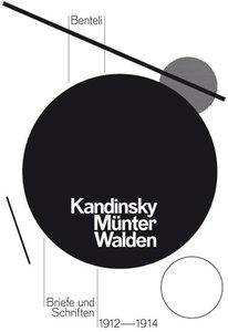 Wassily Kandinsky, Gabriele Münter und Herwarth Walden