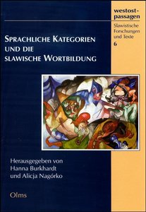 Sprachliche Kategorien und die slawische Wortbildung