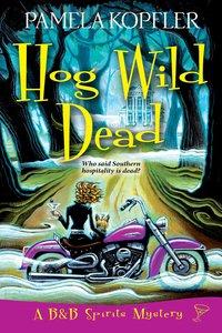 Hog Wild Dead
