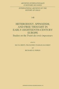 Heterodoxy, Spinozism, and Free Thought in Early-Eighteenth-Cent